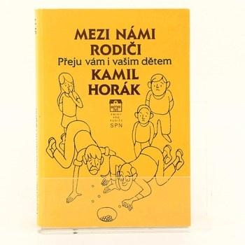 Kamil Horák: Mezi námi rodiči
