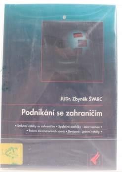 Kniha JUDr. Švarc: Podnikání se zahraničím