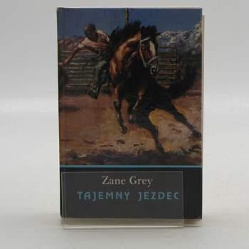 Kniha Zane Grey: Tajemný jezdec