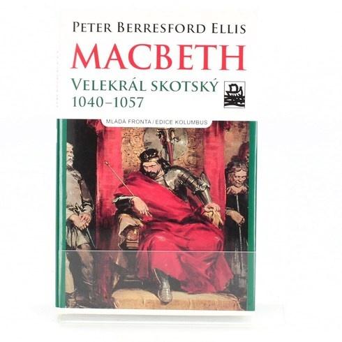 Peter Tremayne: MacBeth – Velekrál skotský 1040–1057