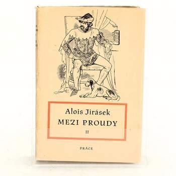 Kniha Alois Jirásek: Mezi proudy II.