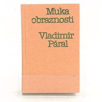 Kniha Muka obraznosti Vladimír Páral