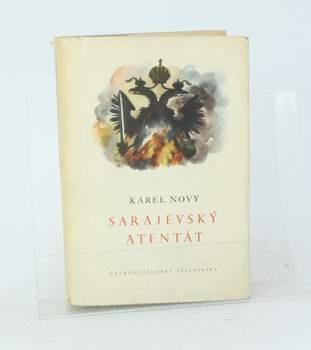 Kniha Karel Nový: Sarajevský atentát