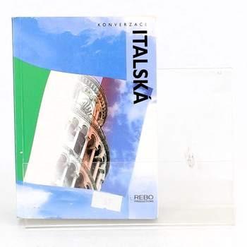 Kniha Italská konverzace REBO productions