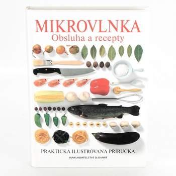 Kniha Mikrovlnka Obsluha a recepty