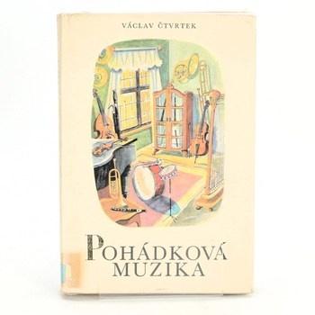 Václav Čtvrtek: Pohádková muzika