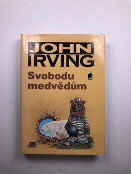 John Irving: Svobodu medvědům Pevná (1994)
