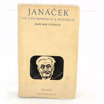 Bohumír Štědroň: Janáček ve vzpomínkách a dopisech