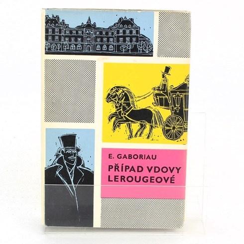 Kniha Émile Gaboriau: Případ vdovy Lerougeové