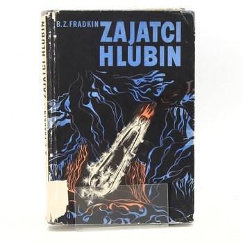 Boris Zacharovič Fradkin: Zajatci hlubin