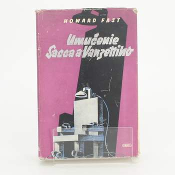 Kniha Umučenie Sacca a Vanzetti Howard Fast