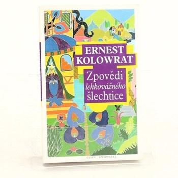 Ernest Kolowrat: Zpovědi lehkovážného šlechtice