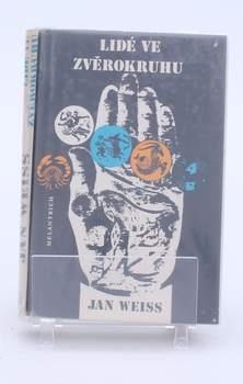 Kniha Jan Weiss: Lidé ve zvěrokruhu