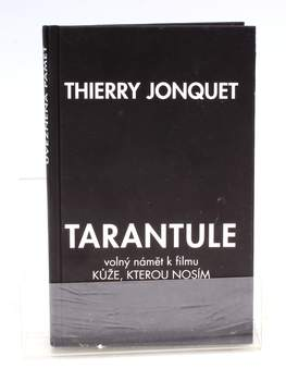 Kniha Thierry Jonquet: Tarantule