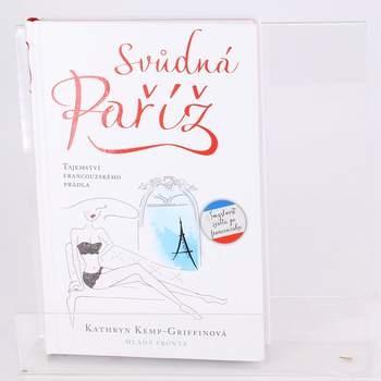 Kniha Svůdná Paříž Kathryn Kemp-Griffin
