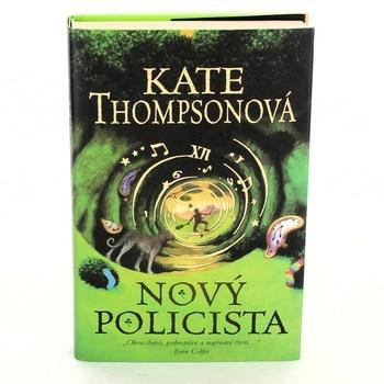 Kate Thompson: Nový policista
