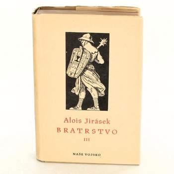 Kniha Alois Jirásek: Bratrstvo
