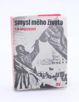 Kniha A.M. Vasilevskij: Smysl mého života