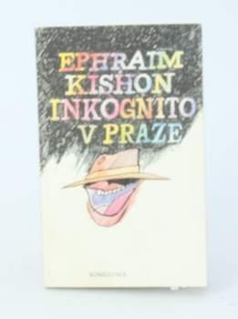 Kniha Ephraim Kishon: Inkognito v Praze