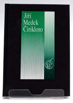 Romantická balada Jiří Medek: Čirikloro