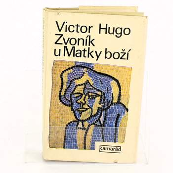 Historická kniha Zvoník u Matky boží Victor Hugo