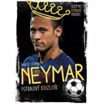 Kniha Neymar Fotbalový kouzelník