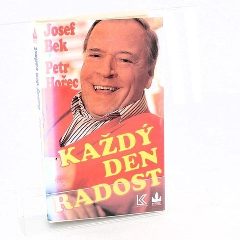 Kniha Josef Bek, Petr Hořec: Každý den radost