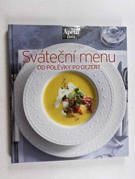 Kolektiv: Sváteční menu od polévky po dezert