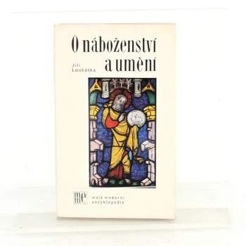 Jiří Loukotka: O náboženství a umění