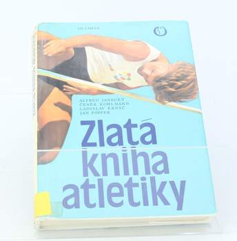 Janecký, Kohlmann, Krnáč : Zlatá kniha atletiky