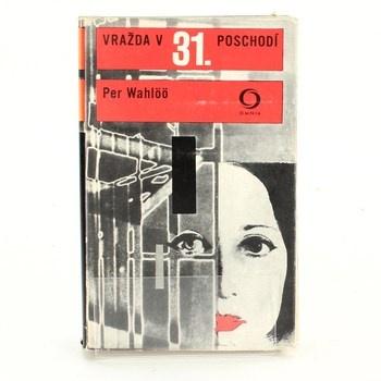 Per Wahlöö: Vražda v 31. poschodí / Ocelový skok