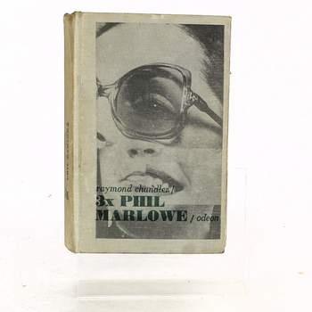 Kniha R. Chandler: 3x Phil Marlowe