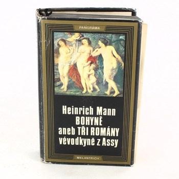 Heinrich Mann: Bohyně aneb Tři romány vévodkyně z Assy