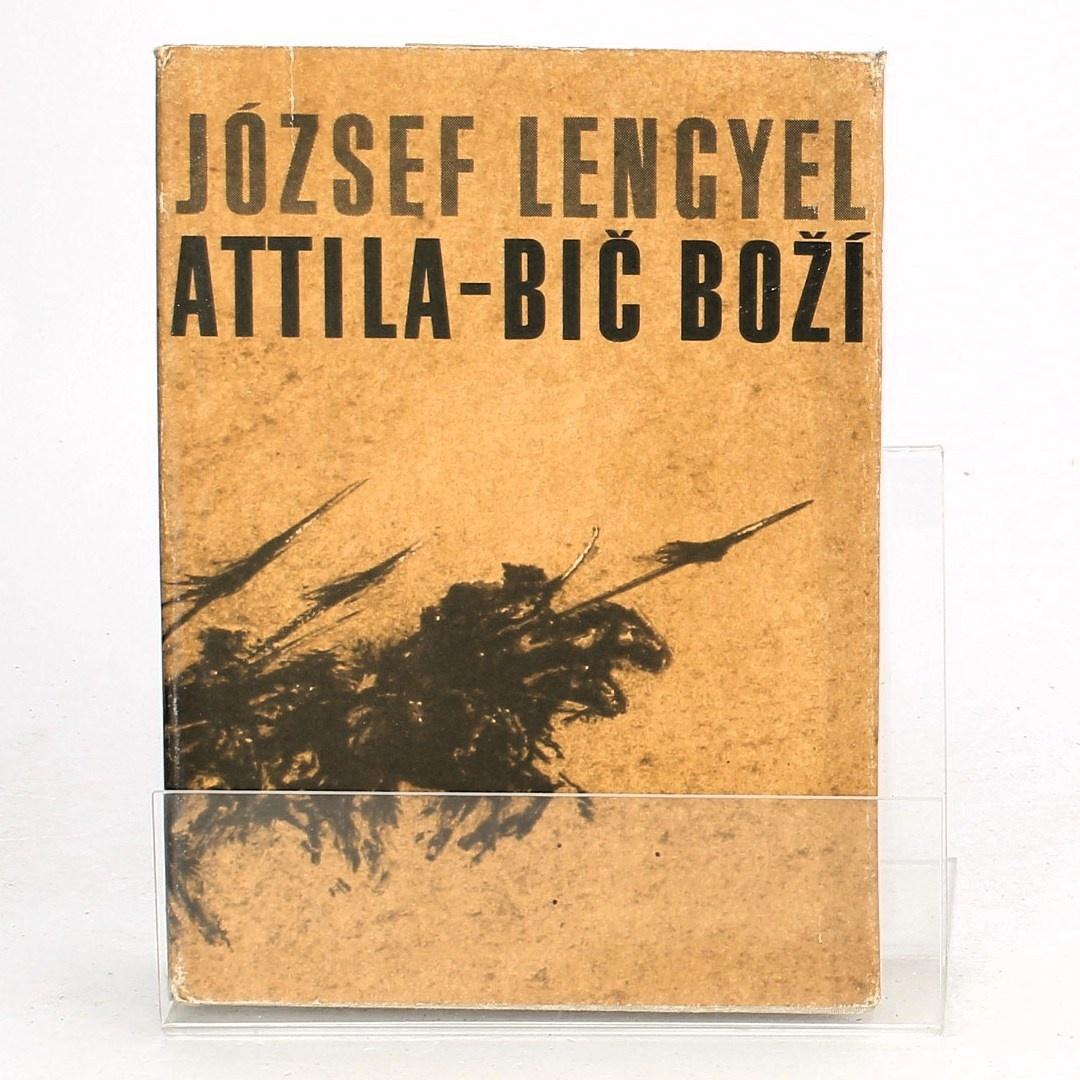 Kniha József Lengyel: Attila - Bič boží