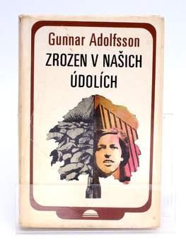 Kniha G. Adolfsson: Zrozen v našich údolích