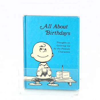 All about birthdays thoughs on growing up