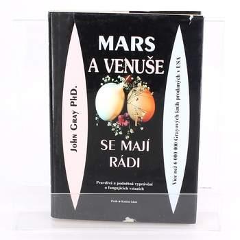 Kniha Mars a Venuše se mají rád John Gray