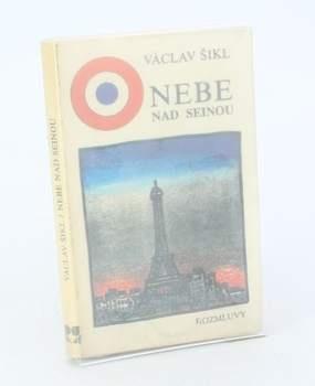 Václav Šikl: Nebe nad Seinou