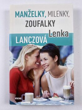 Lenka Lanczová: Manželky, milenky, zoufalky