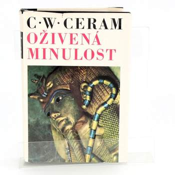 Kniha C. W. Ceram: Oživená minulost
