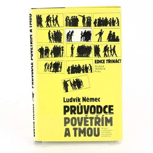 Kniha Ludvík Němec: Průvodce povětřím a tmou