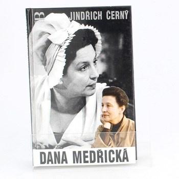 Jindřich Černý: Dana Medřická