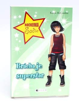 Dětská literatura Brácha je superstar
