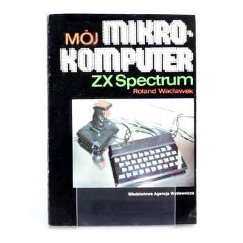 Učebnice Moj mikro komputer  Roland Waclawek