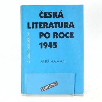Aleš Haman: Česká literatura po roce 1945 z ptačí…