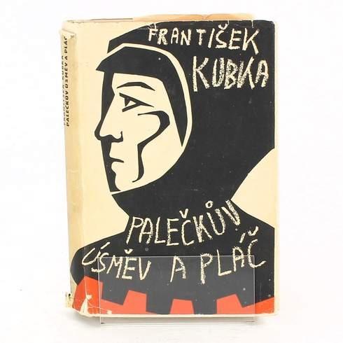 Kniha František Kubka: Palečkův úsměv a pláč