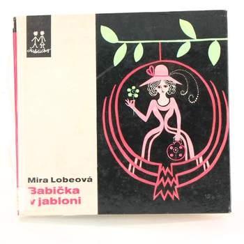 Míra Lobeová: Babička v jabloni
