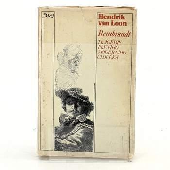 Rembrandt Tragédie prvního moderního člověka