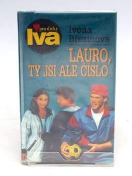 Kniha I. Březinová: Lauro, ty jsi ale číslo