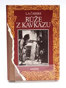 Kniha Lýdia A. Čarská: Růže z Kavkazu